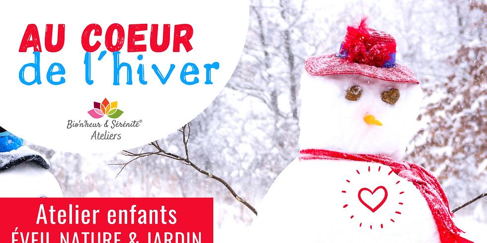 Atelier enfants Éveil nature & jardin - Au coeur de l'hiver