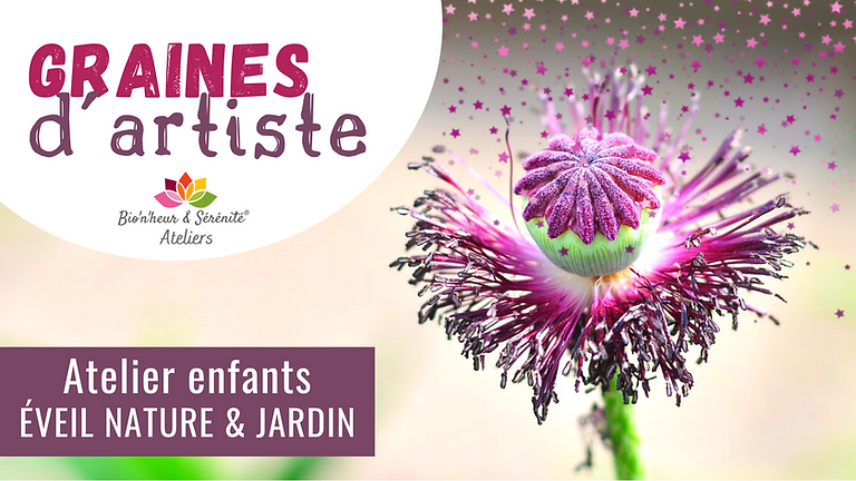 Atelier enfants Éveil nature & jardin - 10h - Graines d'artiste