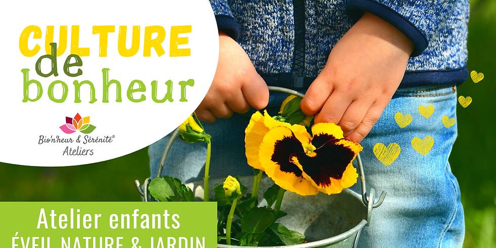 Atelier enfants Éveil nature & jardin - 10h - Culture de bonheur