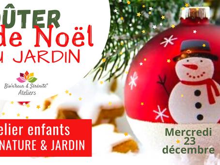 Atelier SPÉCIAL NOËL - Goûter de Noël au jardin 🎄✨
