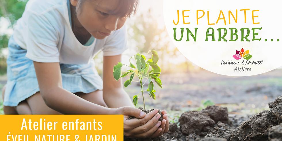 Atelier enfants Éveil nature & jardin - Je plante un arbre...
