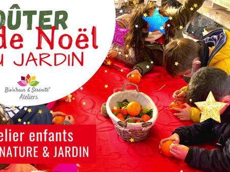 RETOUR D'ATELIER Éveil nature & jardin spécial Noël 😃✨🎅🎄