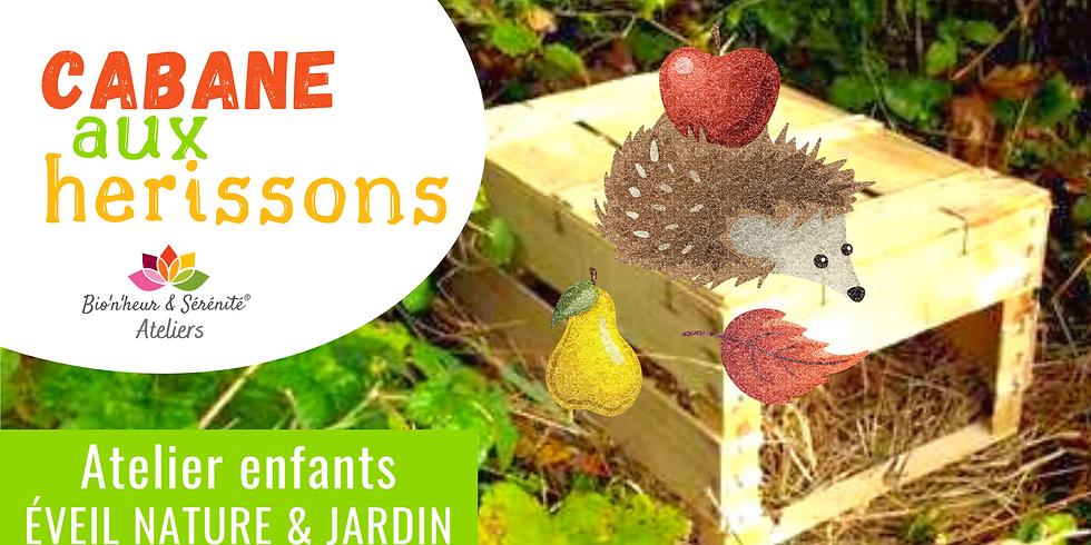 Atelier enfants Éveil nature & jardin - 10h - Cabane aux hérissons