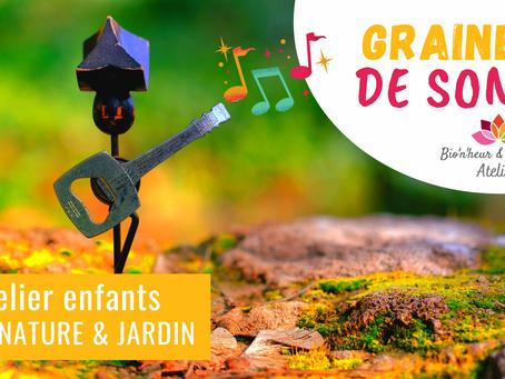 Atelier Éveil nature & jardin - Graines de sons