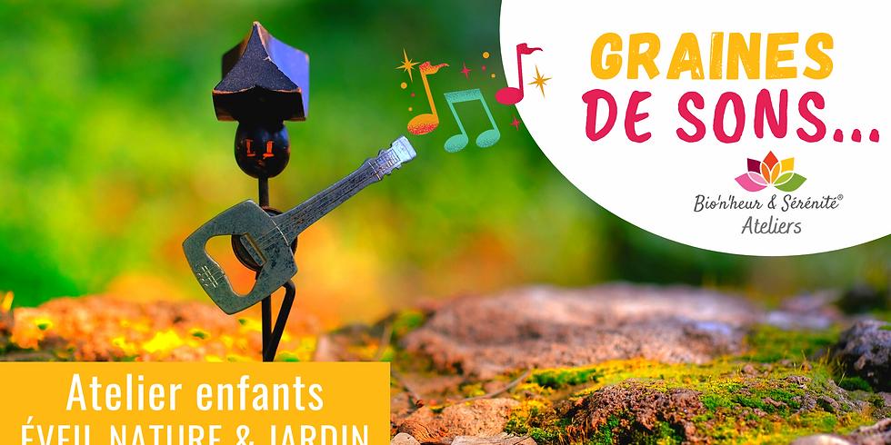 Atelier enfants Éveil nature & jardin - Graines de sons