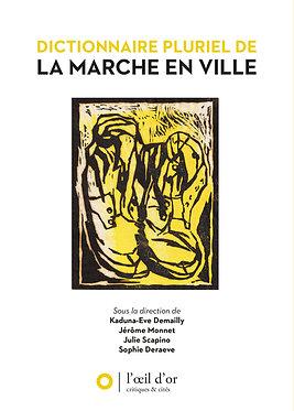 DICTIONNAIRE PLURIEL DE LA MARCHE EN VILLE