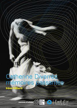 CATHERINE DIVERRES - MÉMOIRES PASSANTES