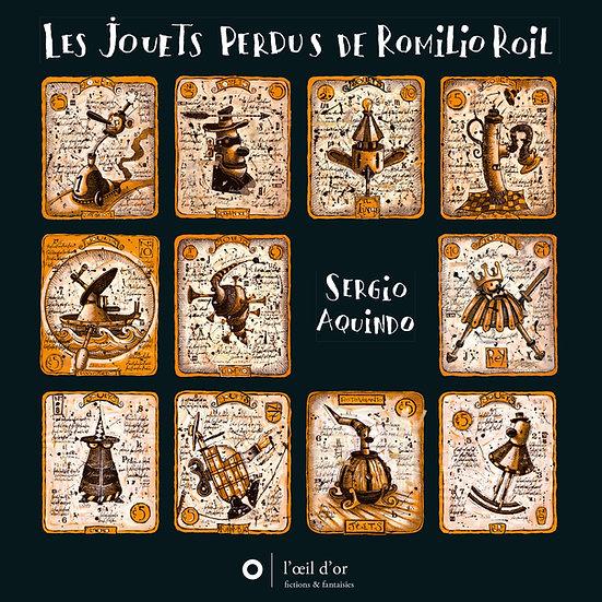 LES JOUETS PERDUS DE ROMILIO ROIL
