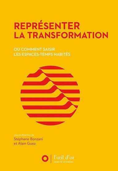 REPRÉSENTER LA TRANSFORMATION
