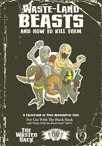 Shattered Pike Studio presents Waste-Land Beasts and How to Kill Them.