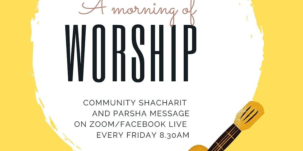 Community Shacharit followed by Parasha Message: