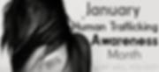 January Human Trafficking Awareness Mont