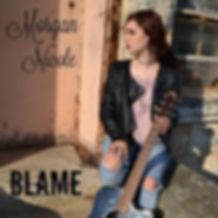 Morgan Nicole Single Blame.jpg