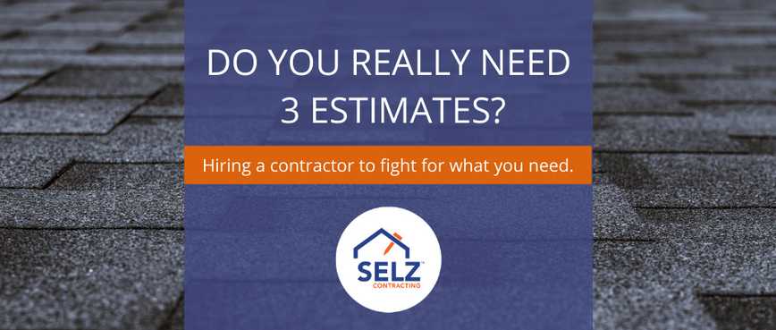 Should You Get 3 Estimates?