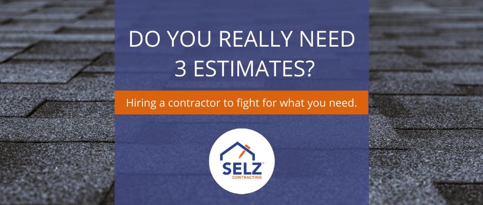 Should You Get 3 Estimates?