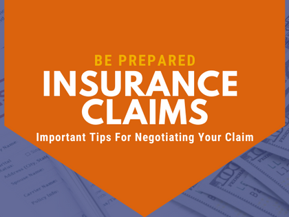 Insurance Claims: Important Tips For Negotiating Your Claim