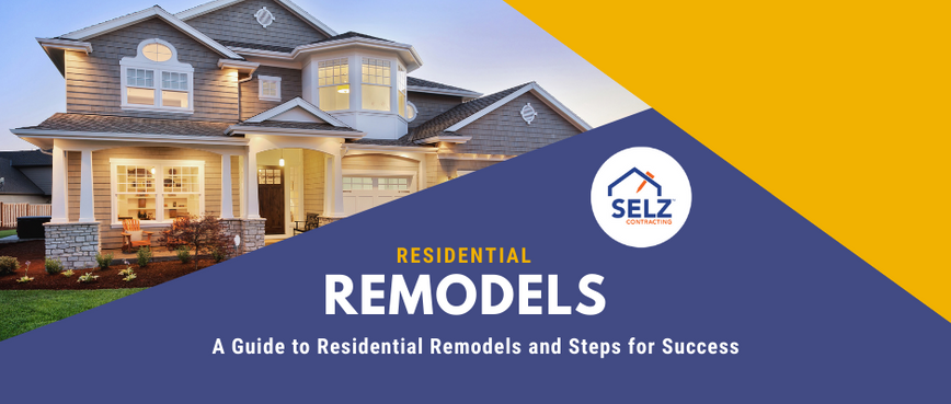 Benefits of Residential Remodels