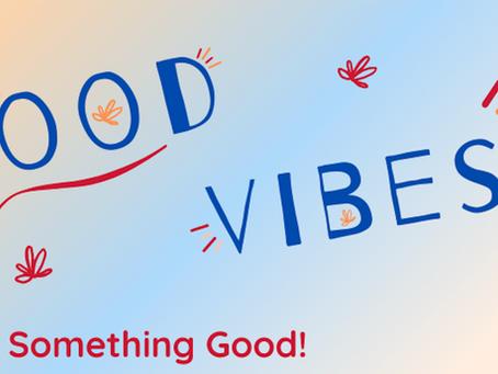 Tell Us Something Good!