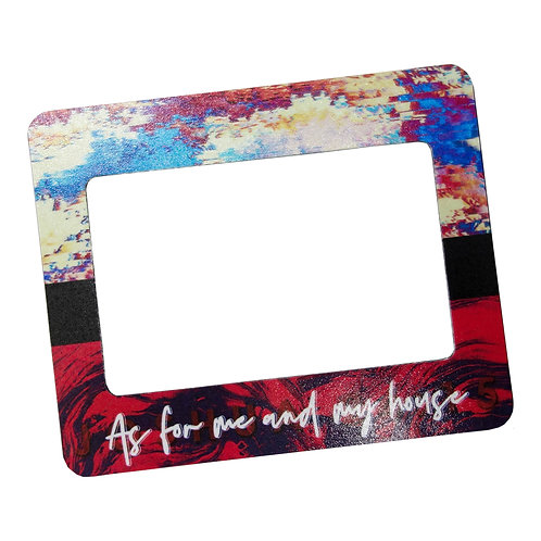 As For Me And My House V2 Frame Magnet