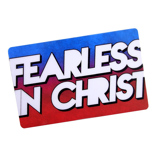 Fearless In Christ Flat Ref Magnet