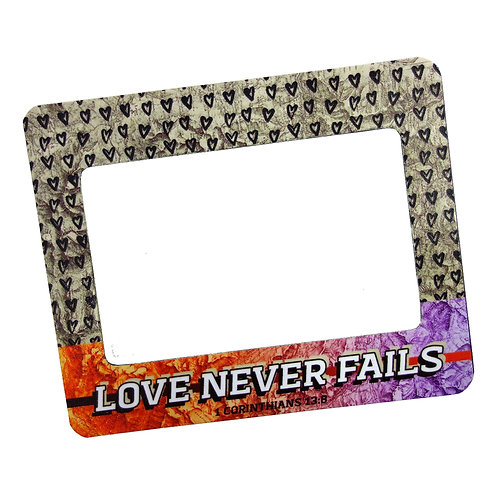 Love Never Fails Frame Magnet