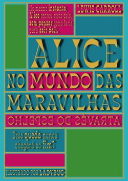 Alice no Mundo das Maravilhas: Através do Espelho