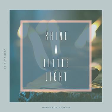 Shine a Little Light
