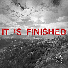 It Is Finished Album Cover 12.16.20.png