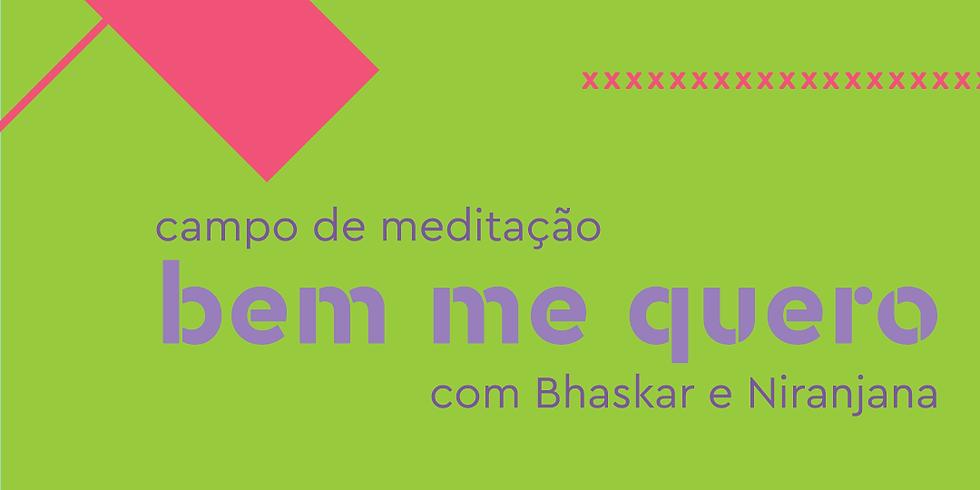 DEZ - CURITIBA (PR) - Campo de Meditação Bem Me Quero
