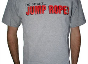 Be Smart...Jump Rope Shirt