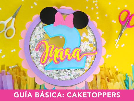 Guía básica para crear el Perfecto Cake Topper