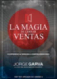 Imagen de portada de la Conferencia La Magia de cerrar la Venta con Jorge Garva