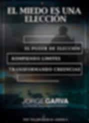 Imagen de portada de la conferencia El miedo es una eleccion con Jorge Garva