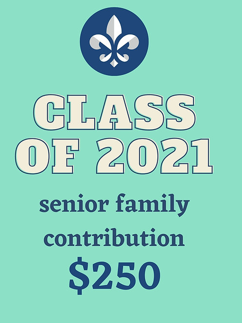Senior Family Contribution $250