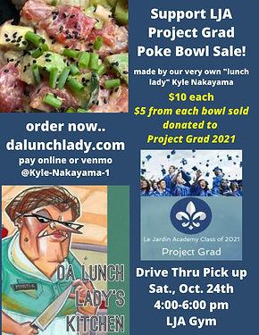 Project_Grad_Poke_Bowls!_$10_each._$5_do