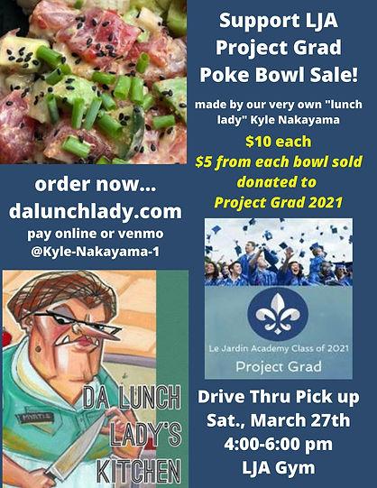 Project Grad Poke Bowls! $10 each. $5 do