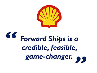 "Shell: - ""Forward Ships is a credible, feasible game-changer."""