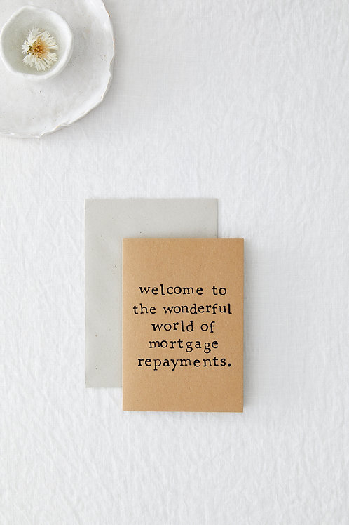 Mortgage Repayments Greeting Card