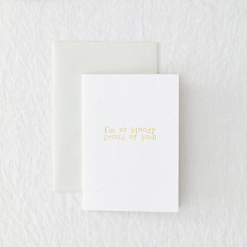 Bloody Proud Foil Greeting Card