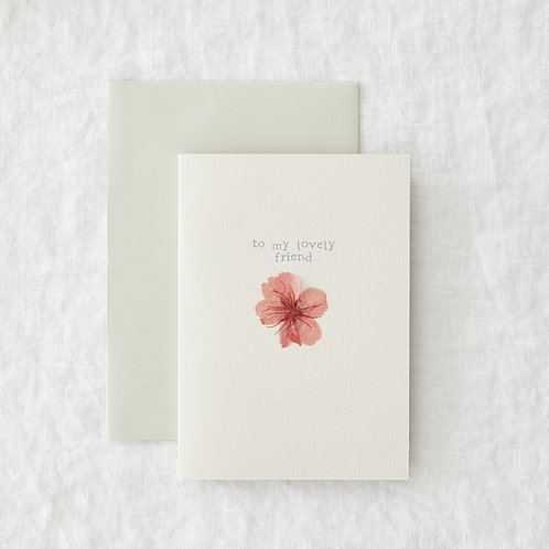 Lovely Friend - Greeting Card