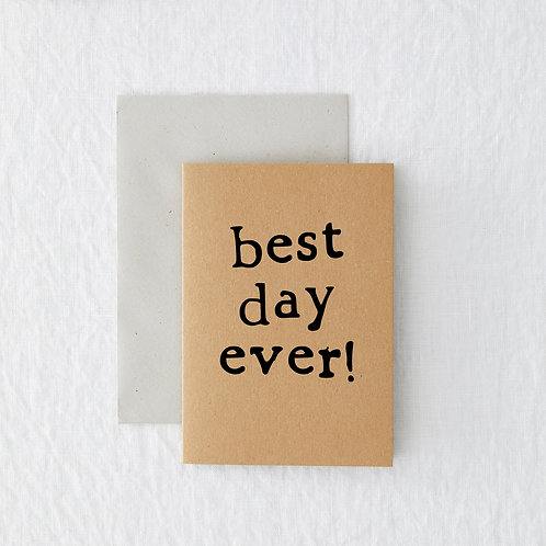 MINI - Best day Greeting Card