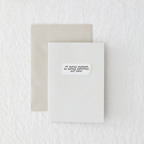 Shit Faced Greeting Card