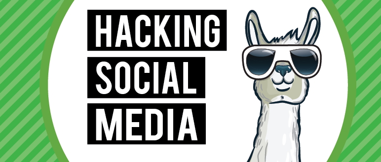 Hacking Social Media - The 4 Week Course You Need