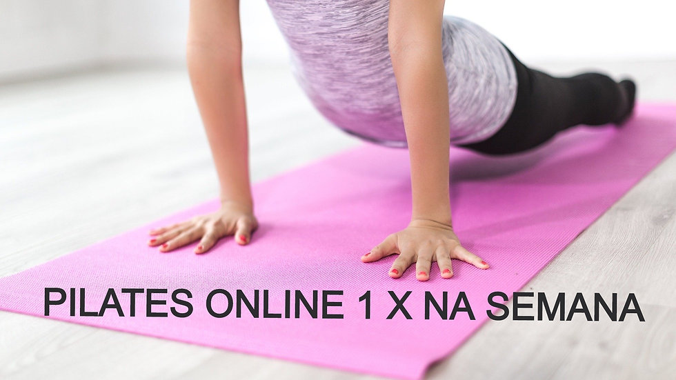 Aula de Pilates online 1 x na semana
