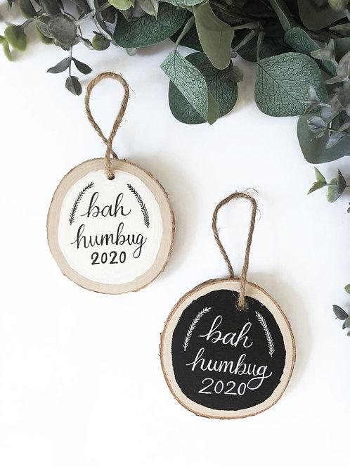 Bah Humbug 2020 Wood Ornament