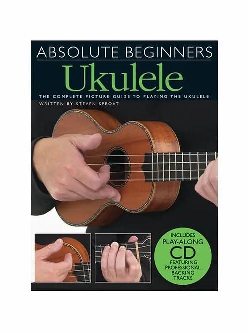 Absolute Beginners Ukulele Book