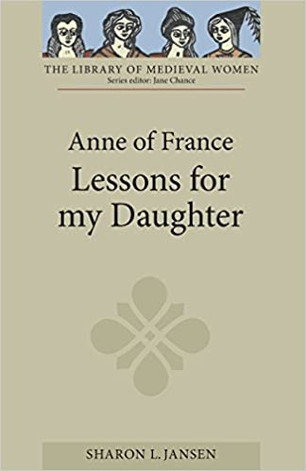 Anne of France, Lessons for My Daughter (paper)