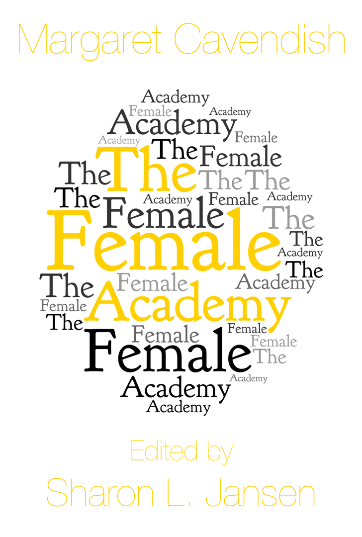 Margaret Cavendish, The Female Academy