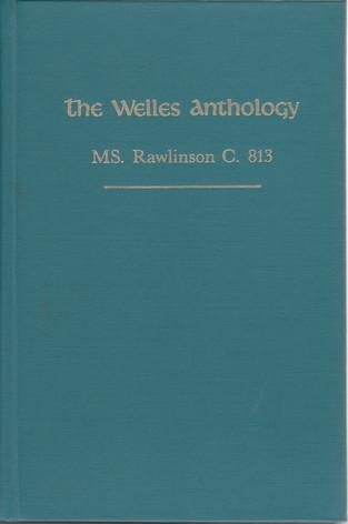 The Welles Anthology (ed. with Kathleen H. Jordan)