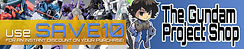 Site Banner - The Gundam Project Shop 10